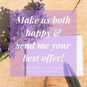 I'm always open to your offers!